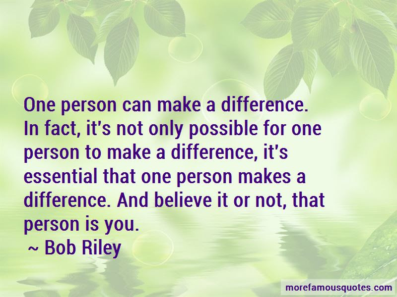 Only You Can Make A Difference Quotes Top 33 Quotes About Only You