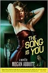 The Song Is You : A Novel