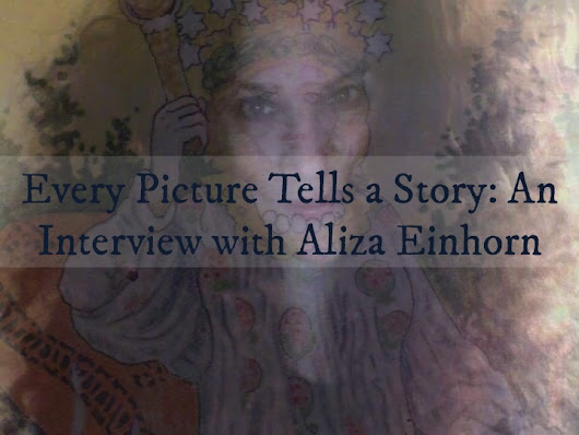Every Picture Tells A Story with Aliza Einhorn