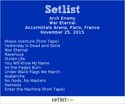 Arch Enemy Setlist AccorHotels Arena, Paris, France 2015, War Eternal