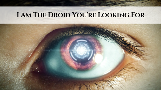 I Am The Droid You're Looking For • My Lead System PRO - MyLeadSystemPRO