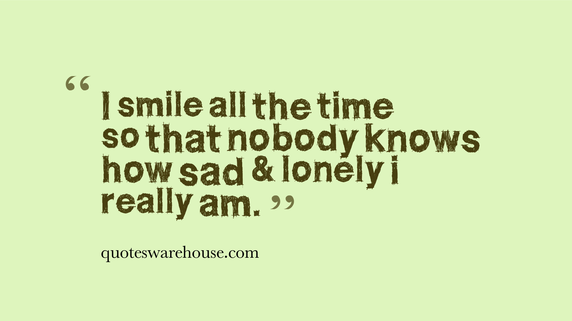 Quotes About Sad And Alone 41 Quotes