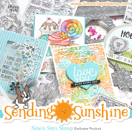 Here Comes the Sun! Our NEW Sending Sunshine Collection is HERE! - Simon Says Stamp Blog