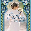 The Esther Paradigm (A Contemporary Christian Romance) - Kindle edition by Sarah Monzon. Religion & Spirituality Kindle eBooks @ Amazon.com.