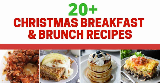 20+ Christmas Breakfast and Brunch Recipes