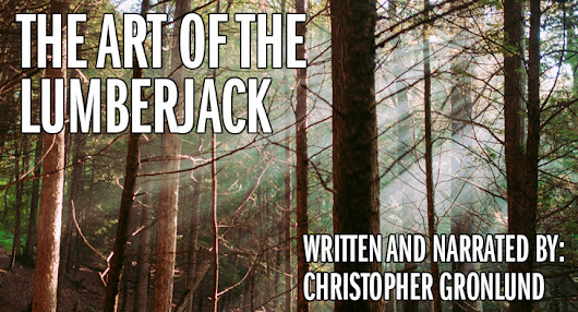 The Art of the Lumberjack