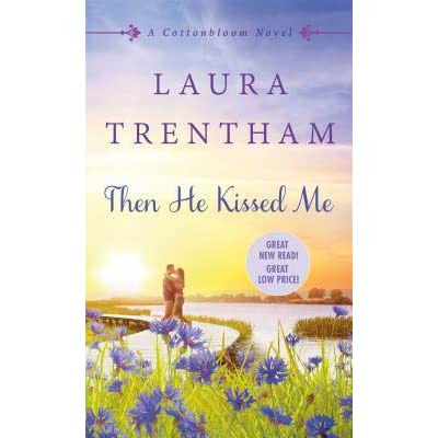 a review of Then He Kissed Me