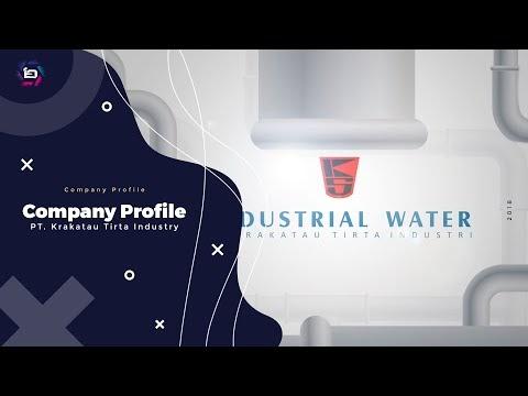 (Teaser) Profile Company PT Krakatau Tirta Industri Cilegon 2018