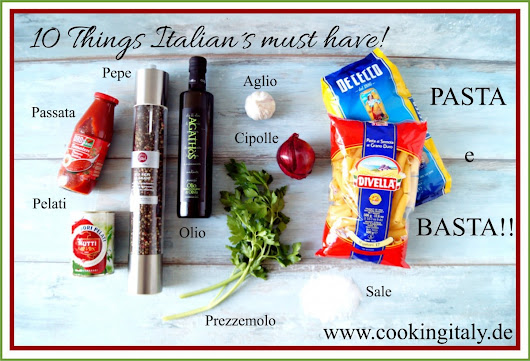 10 Things Italians must have | Cooking Italy