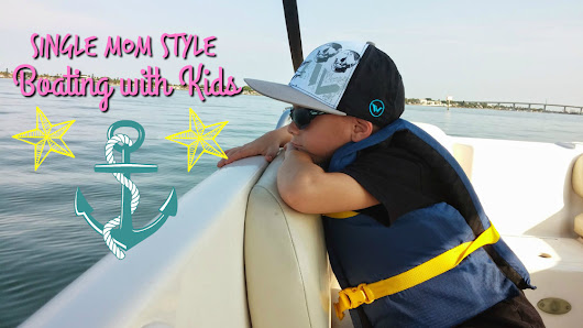 10 Tips on Boating with Kids for the Single Mom |