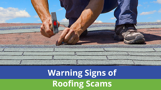 Warning Signs of Roofing Scams – Quality Craftsmen
