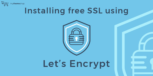 How to install a free SSL Certificate on WordPress using Let's Encrypt? - MyThemeShop