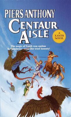 Centaur Aisle (Xanth #4)
