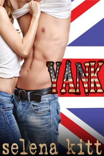 Yank (New Adult Romance) by Selena Kitt