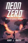 Neon Zero: The Neon Series Prequel