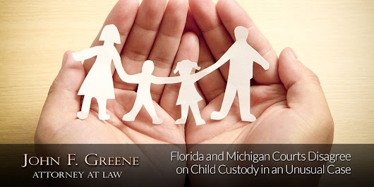 Florida & Michigan Courts Disagree on Child Custody in an Unusual Case