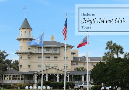 Jekyll Island Club tours, not just for the rich and famous! • Family Travels on a Budget