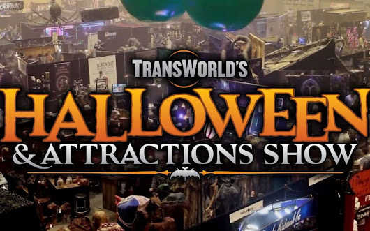 The Transworld Halloween & Attractions Show – The Only Show of Its Kind! | I Love Halloween