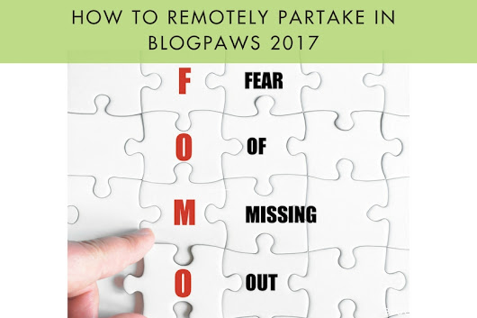 How to Remotely Partake in BlogPaws 2017 - BlogPaws