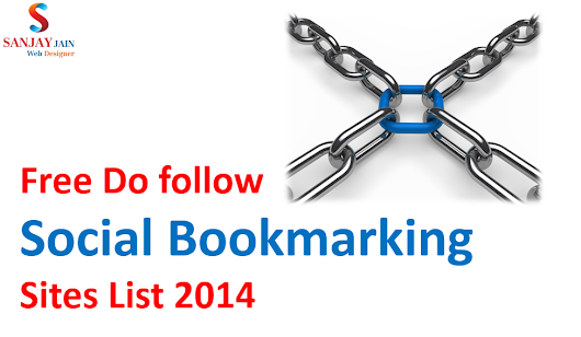 Free Dofollow Social Bookmarking Sites List 2014 - 298 Sites