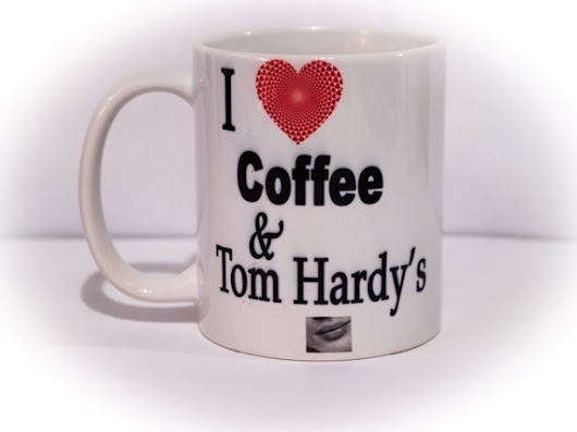 I love coffee and Tom Hardy's lips          by SouthernGirlBigCity