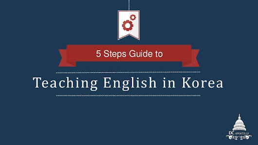 Your Guide to Teaching ESL Korea & E2 Visa Requirements