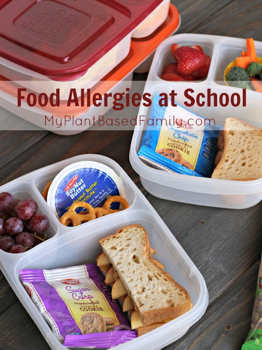 Handling Food Allergies at School - My Plant-Based Family