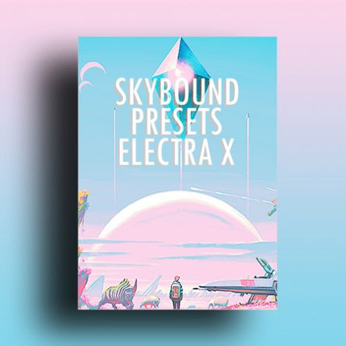 Skybound Presets [Electra X] by Flint Yggdrasil