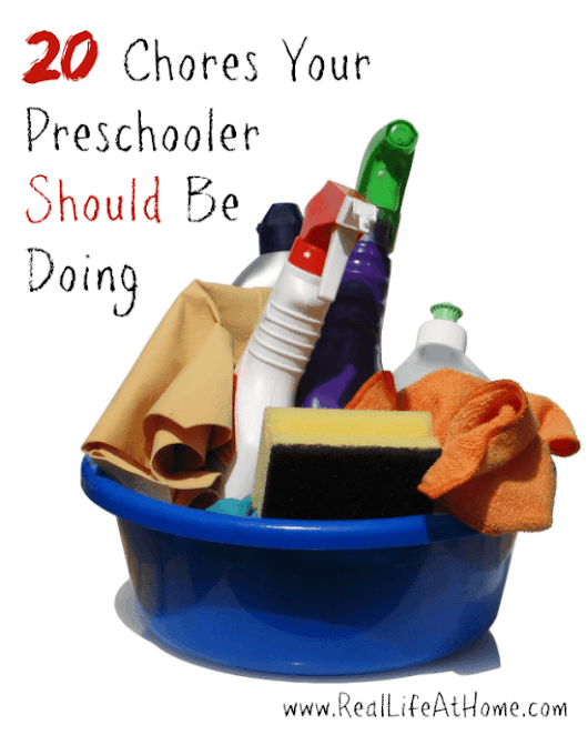 20 Chores Your Preschooler Should Be Doing - Real Life at Home