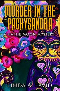 Murder in the Pachysandra by Linda A. Lavid