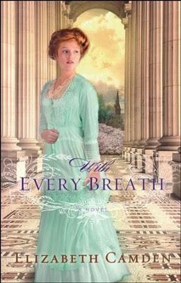 With Every Breath   -     By: Elizabeth Camden