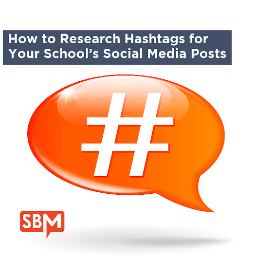 How to Research Hashtags for Your School's Social Posts
