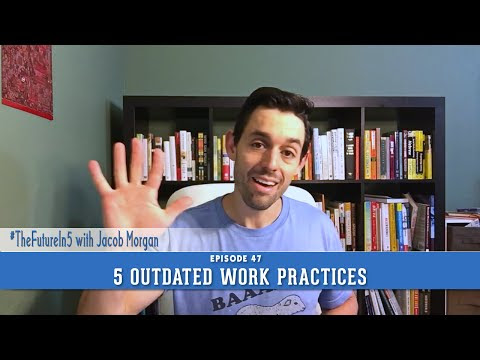 5 Outdated Workplace Practices That Are On Their Way Out
