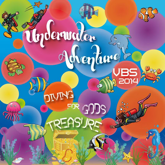 VBS 2014: Undewater Adventure - Diving For God's Treasure