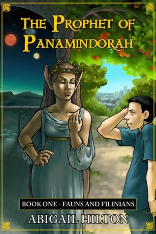 Fauns and Filinians (Prophet of Panamindorah #1)