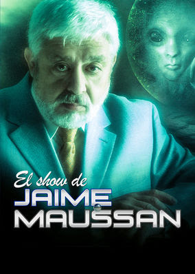Jaime Maussan Show, The - Season 1