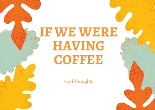 If we were having coffee.. #FestivalOfWords #writebravely