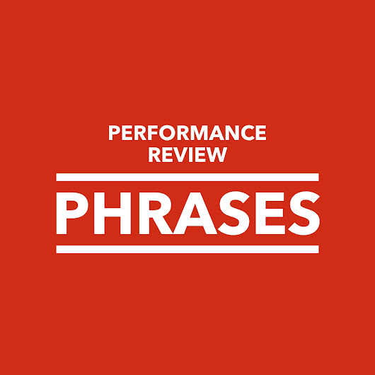 Performance Review Phrases - PerformanceReviews.net