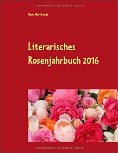 Literarisches Rosenjahrbuch 2016