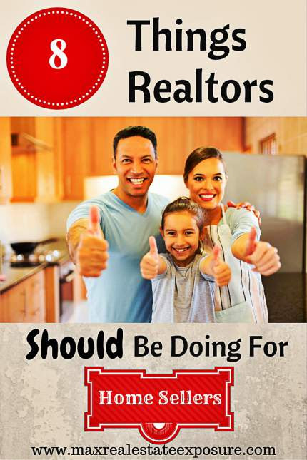 8 Things Real Estate Agents Should Be Doing For Home Sellers