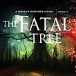 Review of The Fatal Tree by Stephen Lawhead - Day 2 - PLUS A DOUBLE GIVEAWAY!