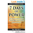 7 Days of Power: Unleashing God's Power Every Week: Scriptural Prayers and Declarations With Goal Setting Ideas (Secrets to Empowered LifeStyle Book 1) - Kindle edition by Rali Macaulay. Religion & Spirituality Kindle eBooks @ Amazon.com.