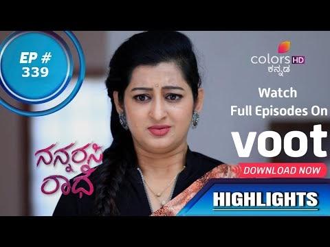 Nannarasi Radhe | ನನ್ನರಸಿ ರಾಧೆ | Episode 339 | Highlights