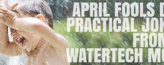April Fools Day Practical Jokes From a WaterTech Mom