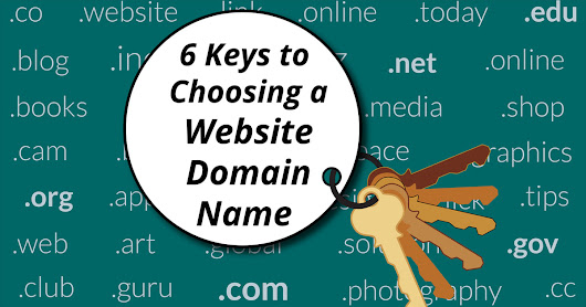 6 Keys to Choosing a Website Domain Name - LD CreativeMedia