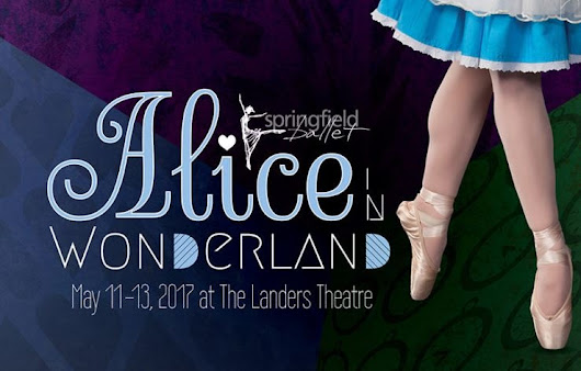 Alice in Wonderland Ballet Show Coming to Springfield