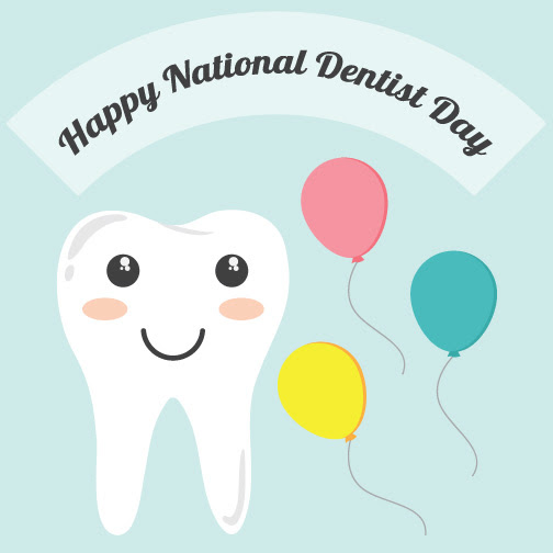 Happy National Dentist Day