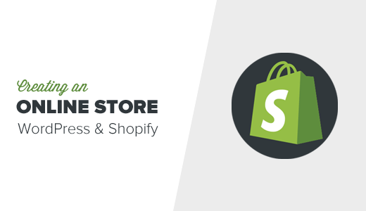 How to Create a WordPress eCommerce Store With Shopify