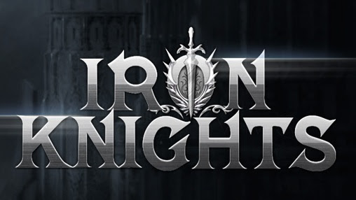 Screenshots of the Iron knights for Android tablet, phone.
