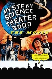 Mystery Science Theater 3000: The Movie online magyarul videa 1996